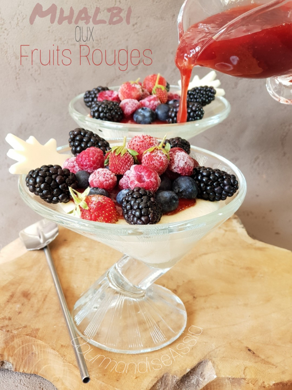 Mhalbi aux Fruits Rouges