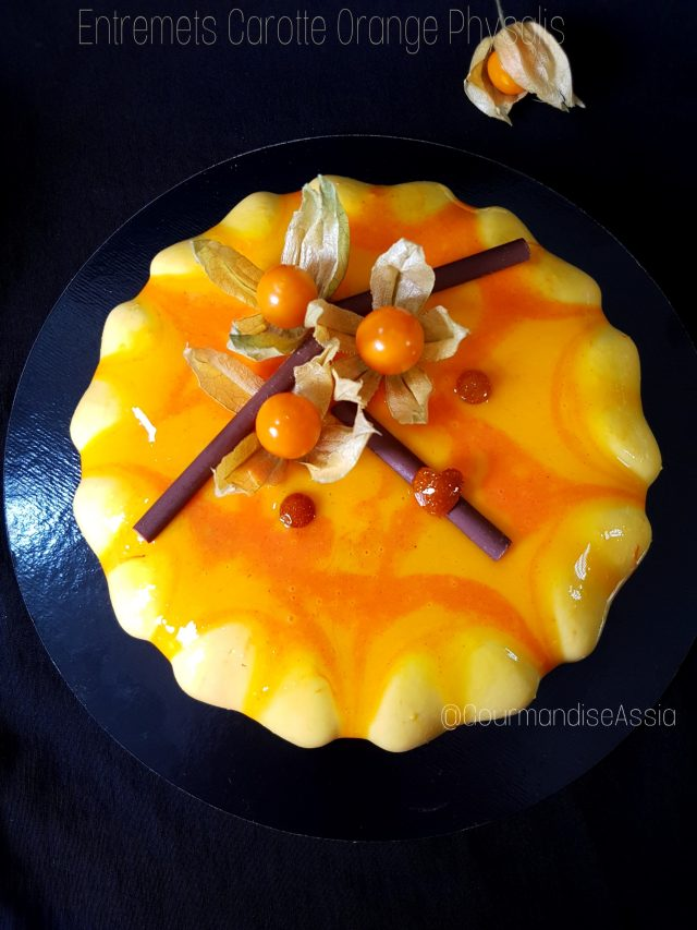 Entremets Carotte Orange Physalis